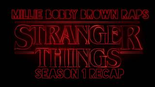 Millie Bobby Brown Raps a Stranger Thing Season 1 Recap (with Clips)