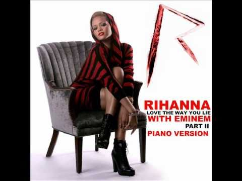 Rihanna - I Love the way you lie (Piano version) w / Lyrics + DOWNLOAD LINK