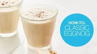 How to make classic eggnog | Canadian Living