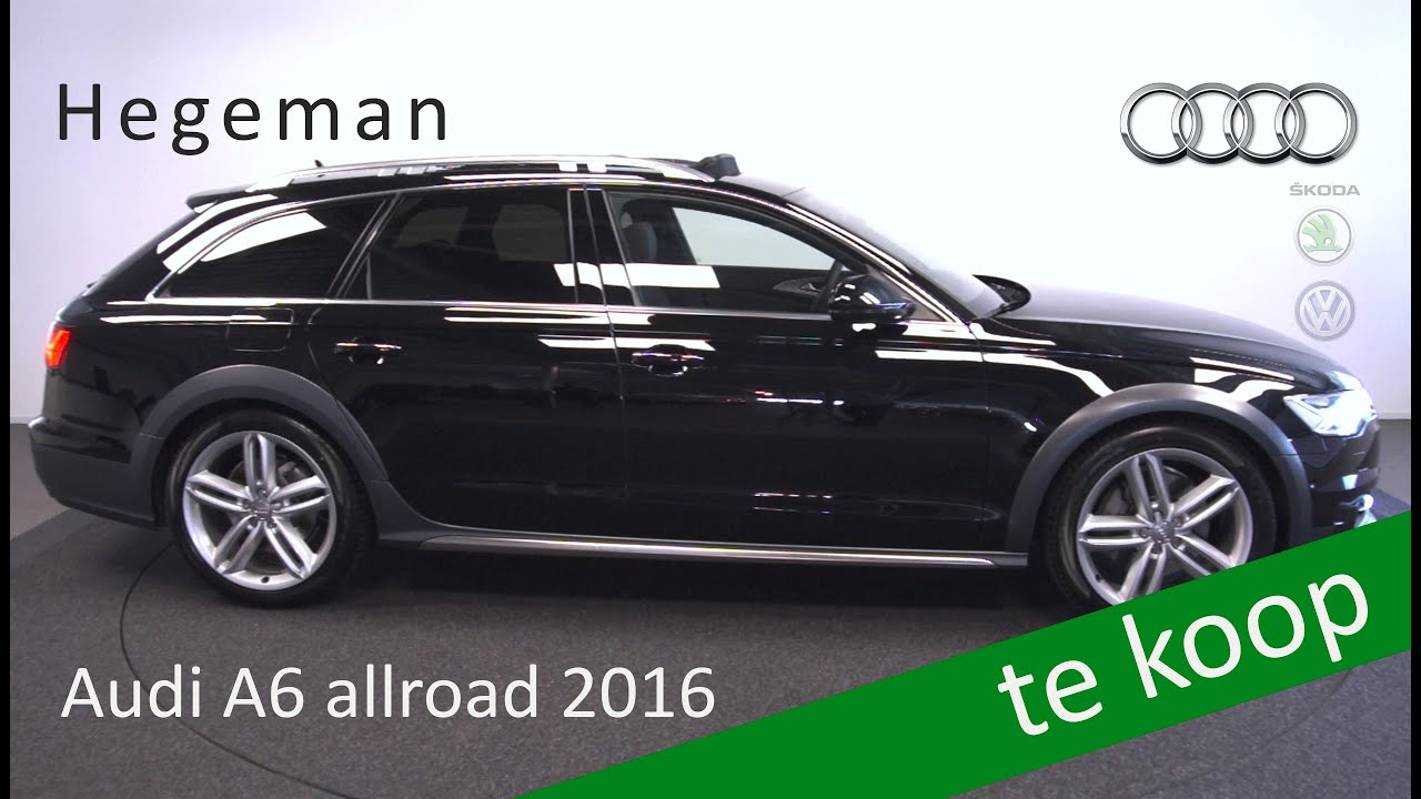audi a6 allroad 3 0 tdi quattro premium edition 2016 hegeman groep automotive youtube. Black Bedroom Furniture Sets. Home Design Ideas