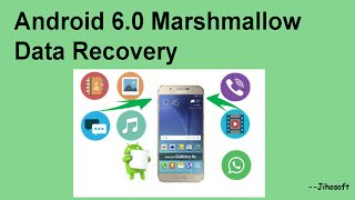 Android 6.0 Marshmallow Data recovery
