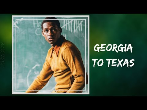 Leon Bridges - Georgia to Texas (Lyrics)