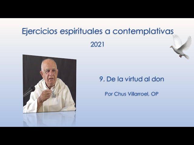 9.De la virtud al don