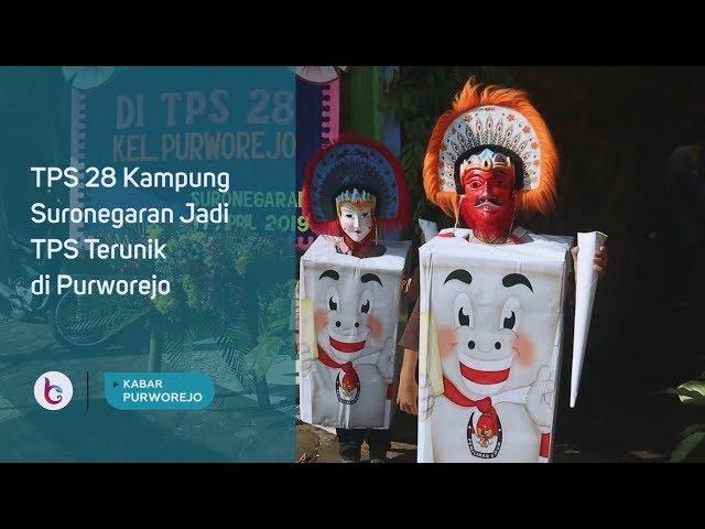 TPS 28 Kampung Suronegaran Jadi TPS Terunik di Purworejo