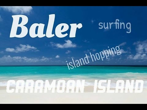 Travel: Camsur - Caramoan Island Hopping plus Baler Surfing