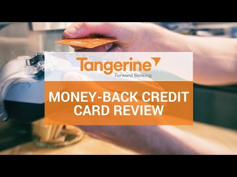 Tangerine Money-Back Credit Card Review - Best No-Fee Credit Cards
