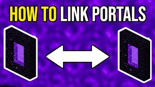 Minecraft How To Link Up Nether Portals (Tutorial)