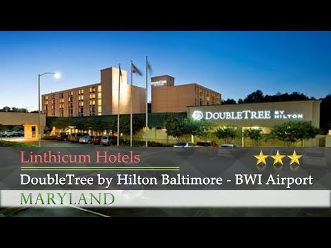 DoubleTree By Hilton Baltimore - BWI Airport - Linthicum Hotels, Maryland