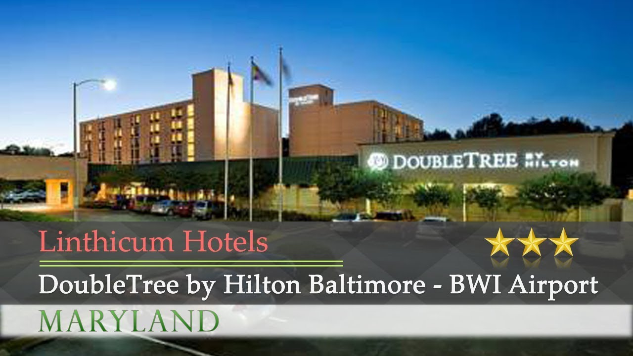 Doubletree By Hilton Baltimore Bwi Airport Linthi Hotels Maryland