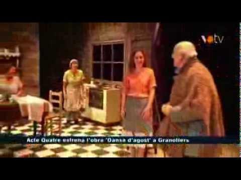 VOTV - Acte Quatre estrena l'obra 'Dansa d'agost' a Granollers
