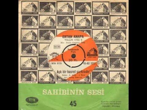 Ertan Anapa - Aşk Bir Hasret Şarkısıdır (1969)