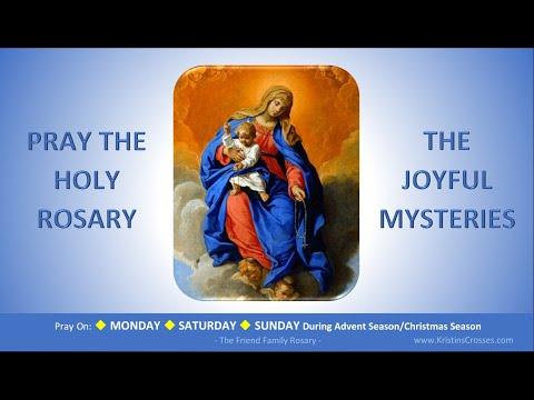 Pray the Holy Rosary: The Joyful Mysteries  (Monday, Saturday, Sunday:Advent/Christmas)