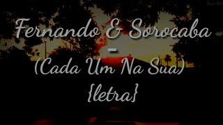 Baixar Fernando & Sorocaba - Cada Um Na Sua (Letra)