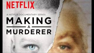 End Credits ( Making a Murderer ) - Kevin Kiner