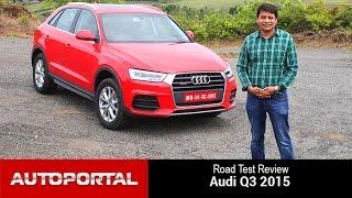 Audi Q3 2015 Test Drive Review - Autoportal