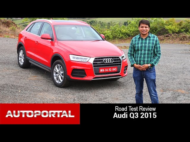 Audi Q3 2015 Test Drive Review - Autoportal