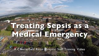 Sepsis Staff Training Video - Chesterfield Royal Hospital NHS Foundation Trust