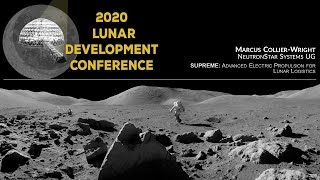 SUPREME: Advanced Electric Propulsion for Lunar Logistics - 2020 Lunar Development Conference
