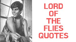 Lord Of The Flies Quotes | Classic Quotes From Lord Of The Flies
