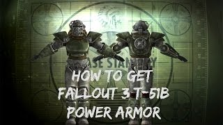 How to get the T51b power armor in Fallout 3