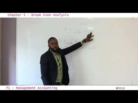 CIMA P1   Chapter 5   Break Even Analysis Part 1