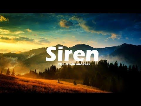 The Chainsmokers, Aazar - Siren (Lyrics) TL