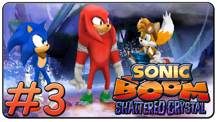 sonic boom shattered crystal 100  walkthrough part 3
