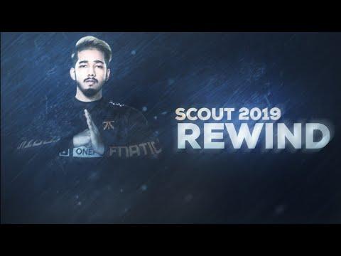Scout Rewind 2019 || 500k Special ❤️