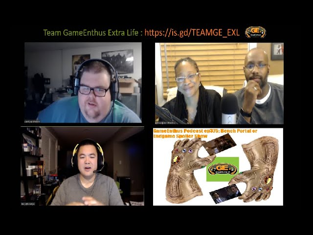 GameEnthus Podcast ep375: Bench Portal or Endgame Spoiler Show