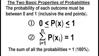 Statistics: Ch 5 Discrete Random Variable (8 of 27) The Two Basic Properties of Probabilities