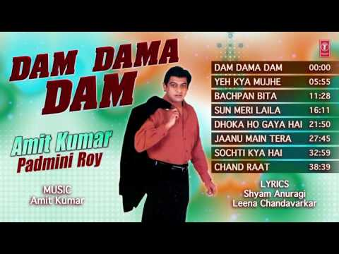 Dam Dama Dam Latest Hindi Album | Amit Kumar | Audio Jukebox
