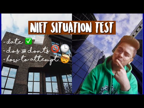 NIFT SITUATION TEST 2019 | Date, How to attempt, Everything!