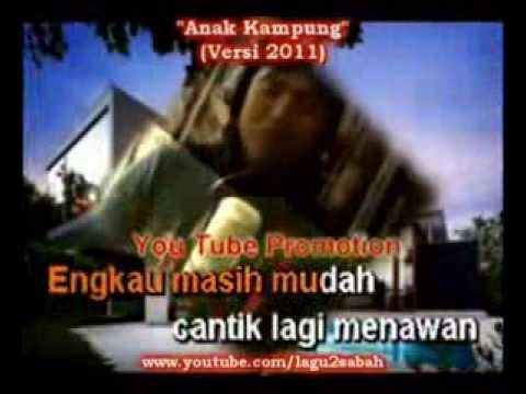 Anak Kampung   Jimmy Palikat Versi 2011 With Lirik)