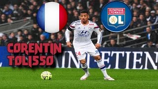 Corentin Tolisso ► French Talent | Best Goals & Assists ► 2016 HD