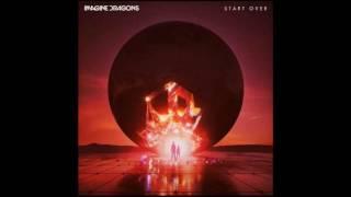 Start Over Imagine Dragons Original Audio