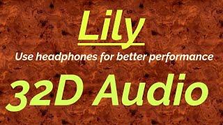 Download Mp3 Alan Walker, K-391 & Emelie Hollow - Lily  32d Audio | Not 8d/16d Audio  🎧
