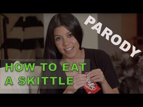 Kourtney Kardashian How to eat a KitKat Parody - How to eat a skittle