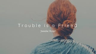 Gambar cover Lenka - Trouble is a Friend | Cover Lyric