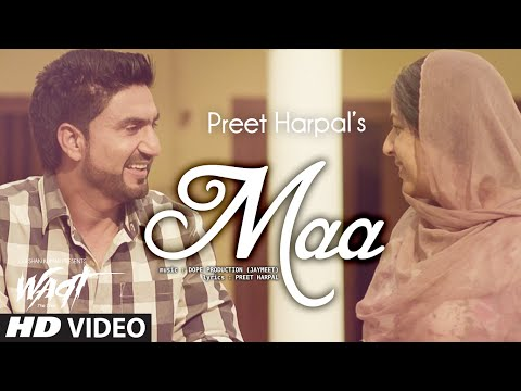 Maa Official Video Preet Harpal | Waqt |...