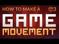 How to make a Video Game in Unity - MOVE