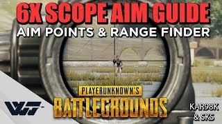 GUIDE: How to AIM with the NEW 6X SCOPE + Range Finder (Kar98k + SKS) - PUBG