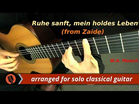 W. A. Mozart - Ruhe sanft, mein holdes Leben, from Zaide (Guitar Transcription)