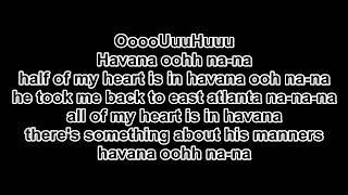 Lirik Lagu HAVANA ( CAMILA CABELO)