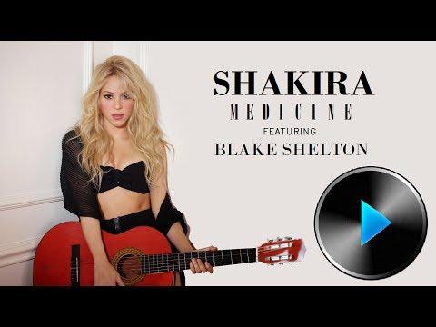 08 Shakira - Medicine (feat. Blake Shelton) [Lyrics in Description]