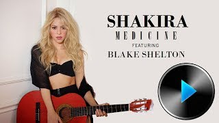 08 Shakira - Medicine (feat. Blake Shelton) [Lyrics in Description]