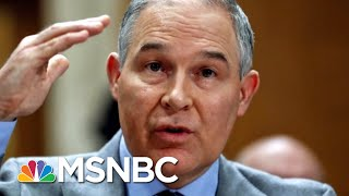 Bloomberg: White House Cooling On Support For Edward Scott Pruitt | Hardball | MSNBC
