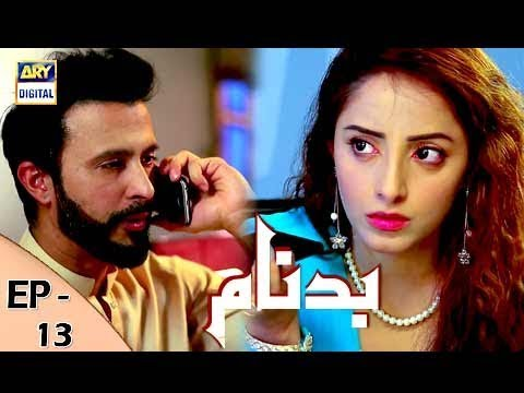 Badnaam Episode 13 - 12th November 2017 - ARY Digital Drama