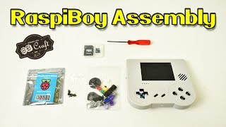 RaspiBoy Assembly Tutorial How To Put Together The Raspi Boy 8B Craft