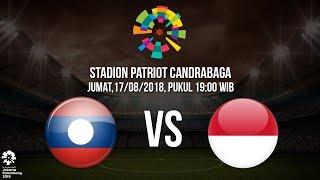 Jadwal Pertandingan Timnas U-23 Indonesia Kontra Laos di Asian Games 2018
