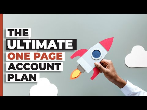 How To Create The Ultimate One Page Key Account Plan